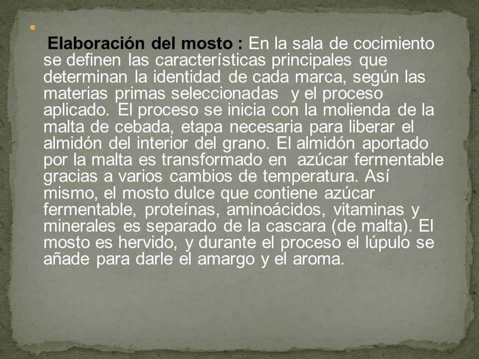 Elaboración del mosto : En la sala de cocimiento se definen las características principales que determinan la identidad de cada marca, según las mater