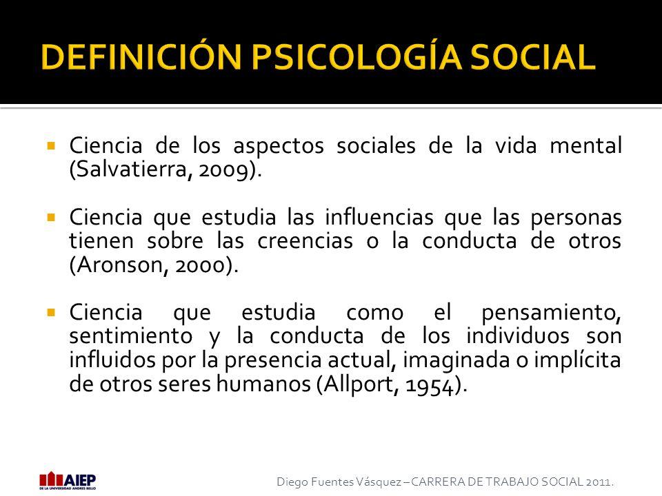 Ciencia de los aspectos sociales de la vida mental (Salvatierra, 2009). Ciencia que estudia las influencias que las personas tienen sobre las creencia