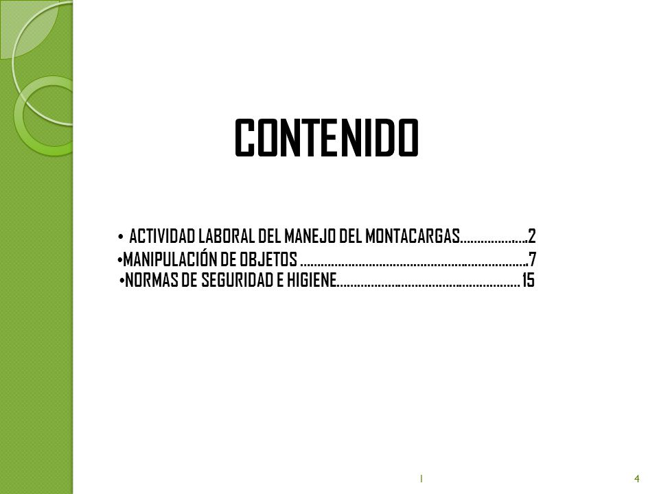 ACTIVIDAD LABORAL DEL MANEJO DEL MONTACARGAS La mala visibilidad es una cuestión clave en relación con la mayoría de los diseños de montacargas.