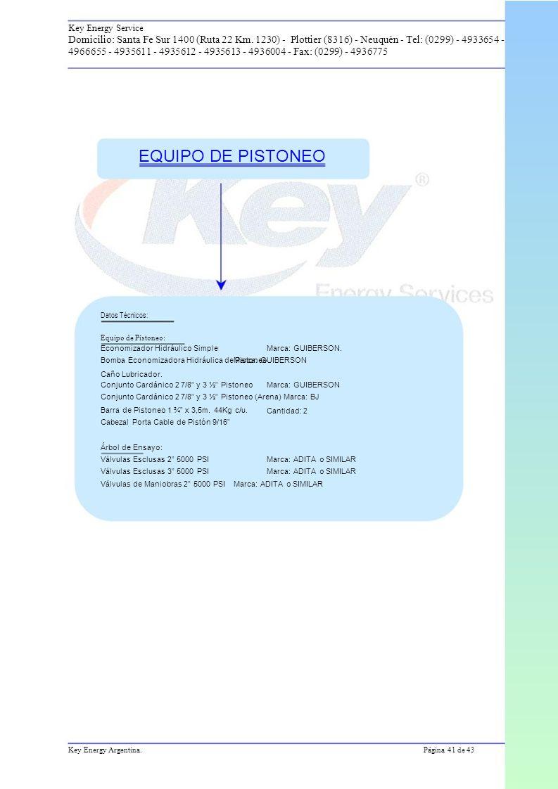 Key Energy Service Domicilio: Santa Fe Sur 1400 (Ruta 22 Km.