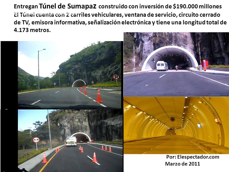 Entregan Túnel de Sumapa z construido con inversión de $190.000 millones El Túnel cuenta con 2 carriles vehiculares, ventana de servicio, circuito cerrado de TV, emisora informativa, señalización electrónica y tiene una longitud total de 4.173 metros.