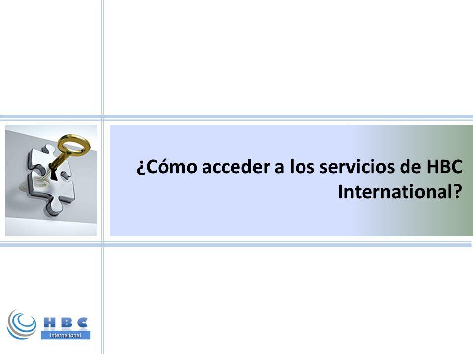 ¿Cómo acceder a los servicios de HBC International?