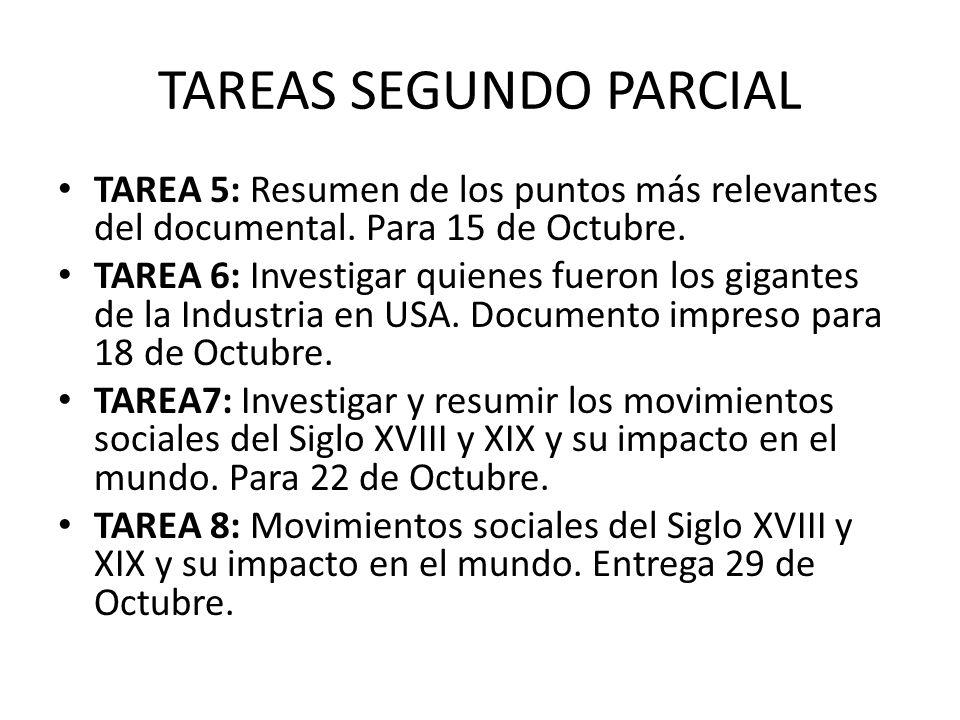 TAREAS SEGUNDO PARCIAL TAREA 5: Resumen de los puntos más relevantes del documental.