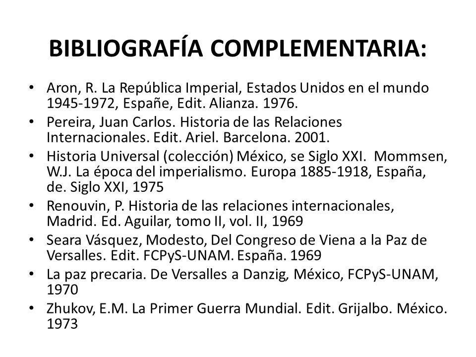 BIBLIOGRAFÍA COMPLEMENTARIA: Aron, R.