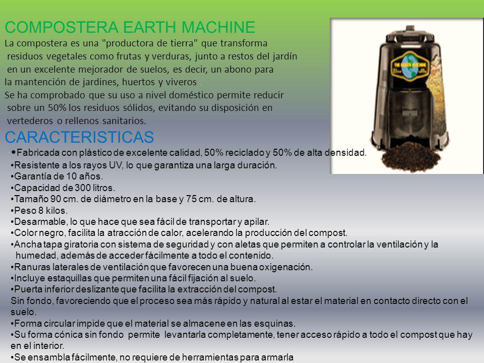 COMPOSTERA EARTH MACHINE La compostera es una