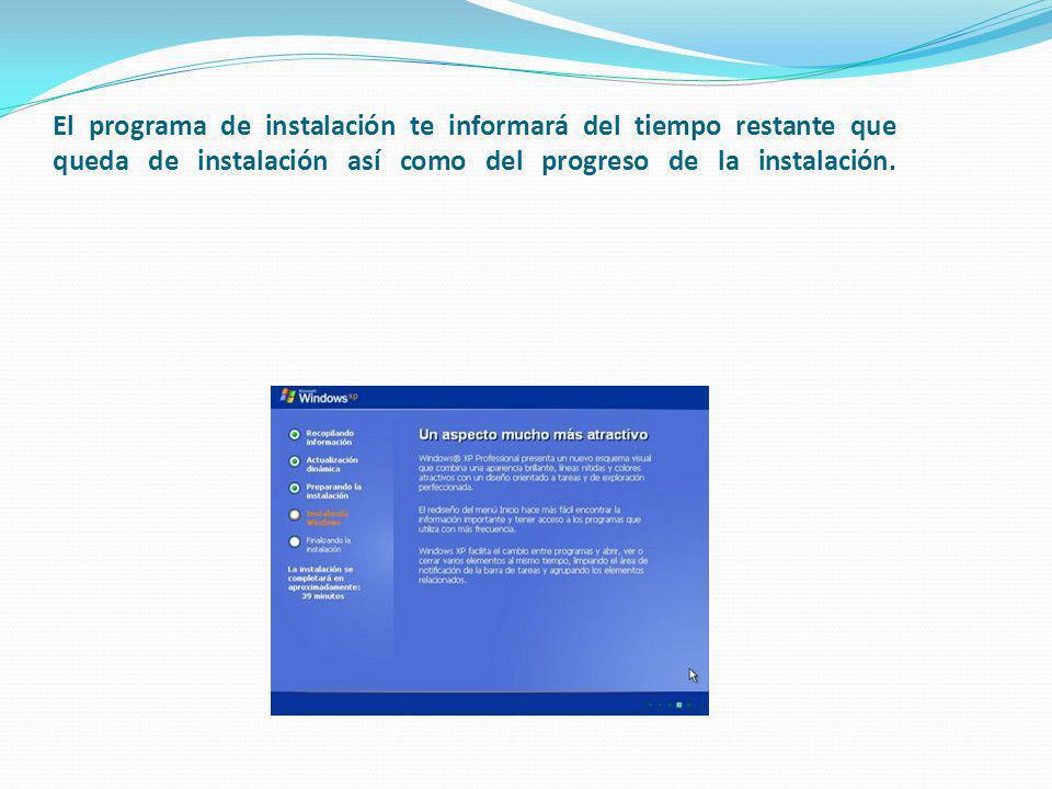 El programa de instalación te informará del tiempo restante que queda de instalación así como del progreso de la instalación.