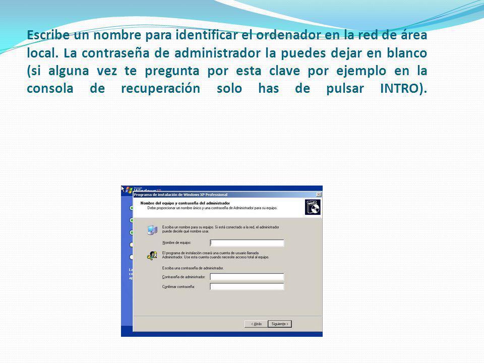Escribe un nombre para identificar el ordenador en la red de área local.