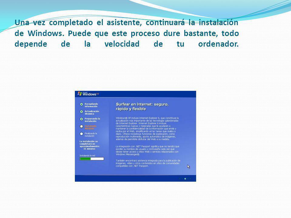 Una vez completado el asistente, continuará la instalación de Windows. Puede que este proceso dure bastante, todo depende de la velocidad de tu ordena