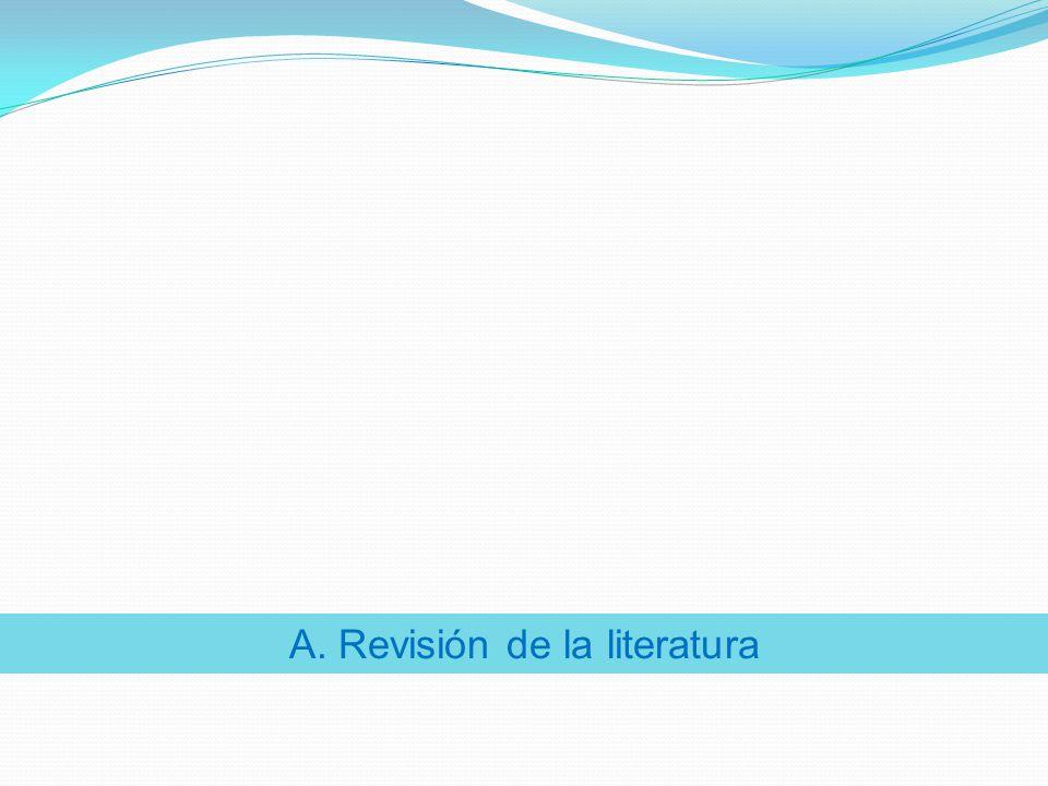 A. Revisión de la literatura