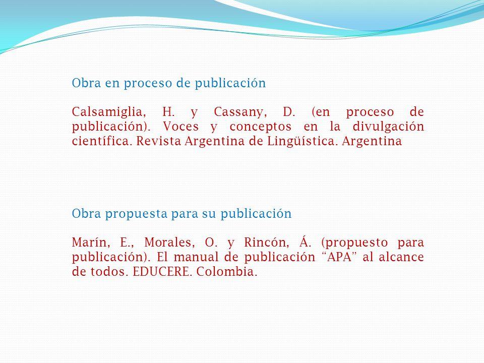 Obra en proceso de publicación Calsamiglia, H.y Cassany, D.