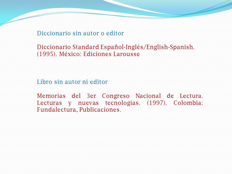 Diccionario sin autor o editor Diccionario Standard Español-Inglés/English-Spanish.