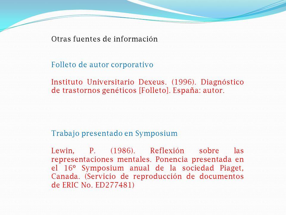 Otras fuentes de información Folleto de autor corporativo Instituto Universitario Dexeus.