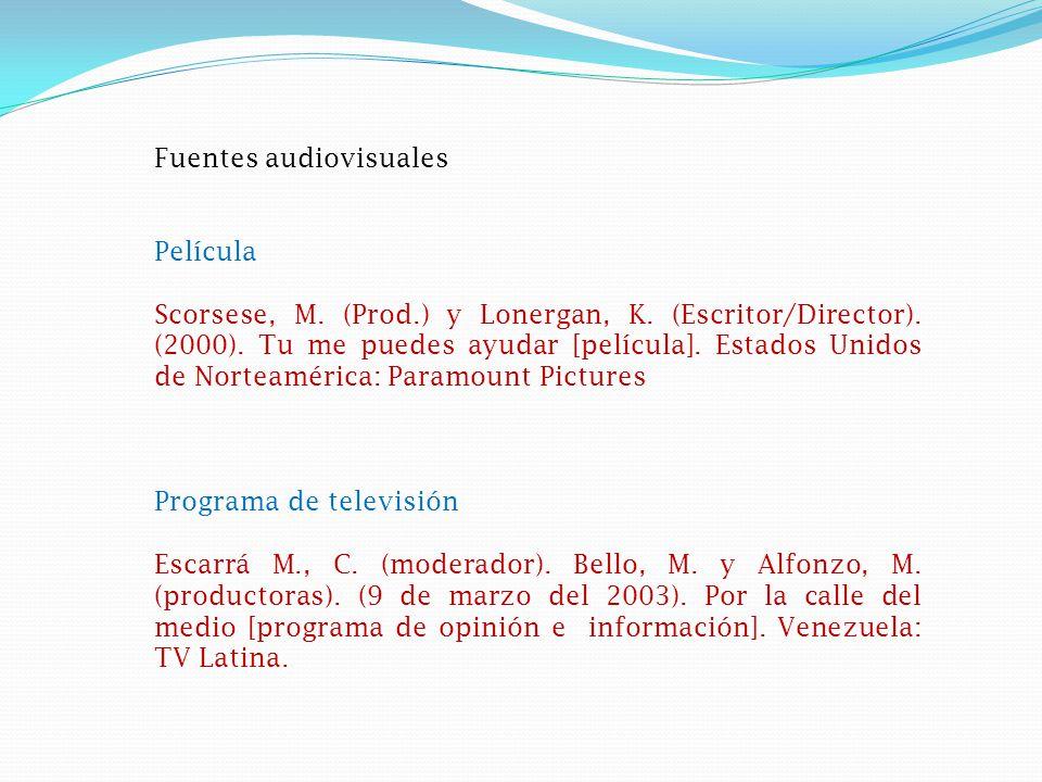 Fuentes audiovisuales Película Scorsese, M.(Prod.) y Lonergan, K.
