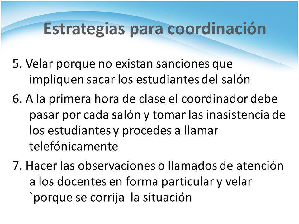 Estrategias para coordinación 5.