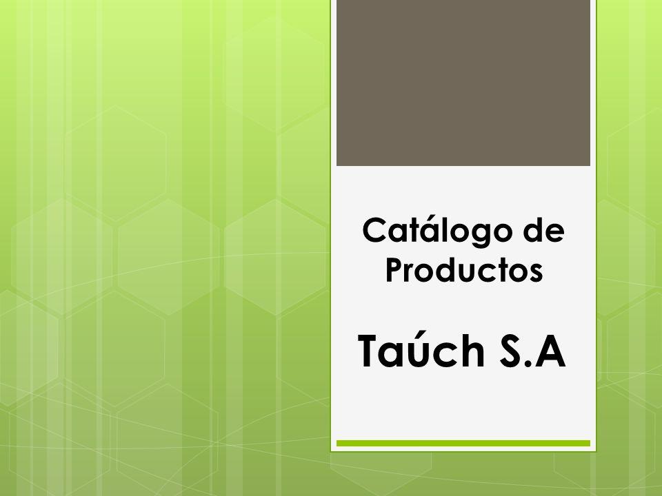 Catálogo de Productos Taúch S.A
