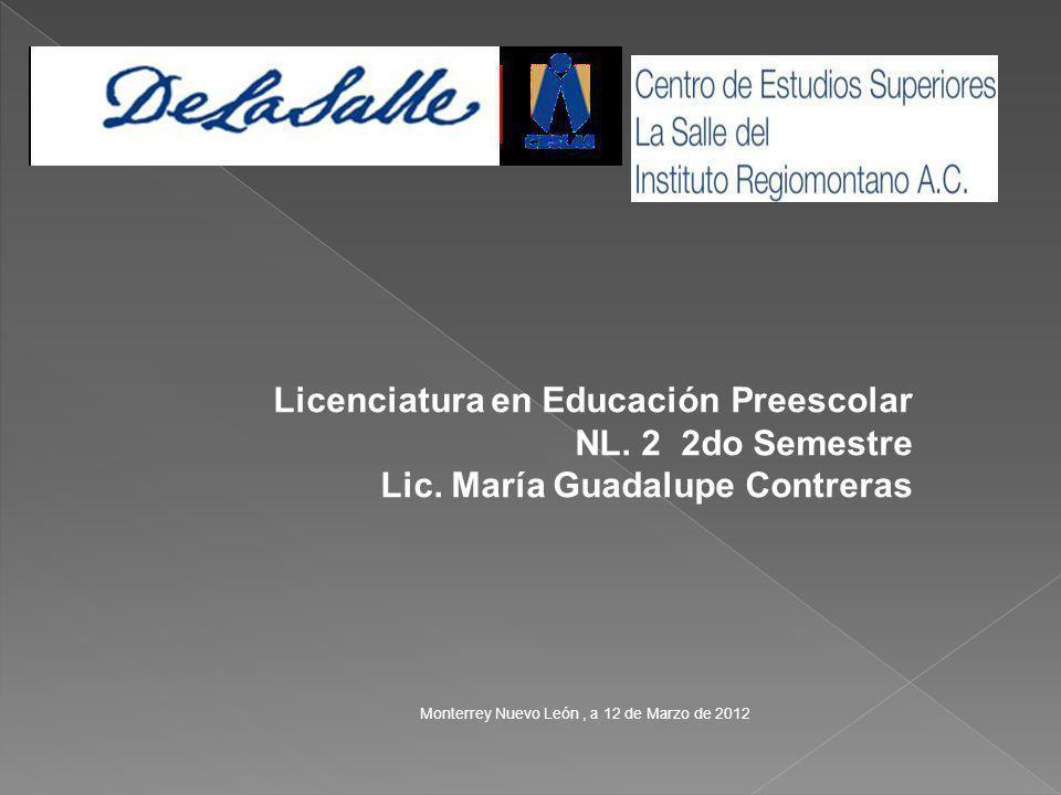 Licenciatura en Educación Preescolar NL. 2 2do Semestre Lic.