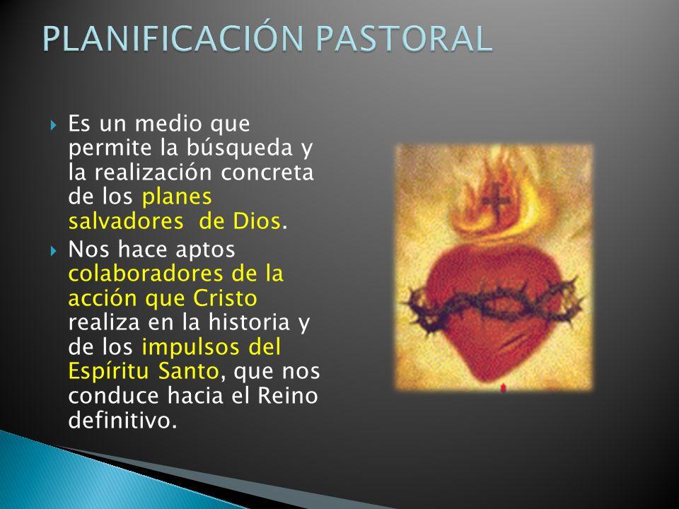 Es un medio que permite la búsqueda y la realización concreta de los planes salvadores de Dios.