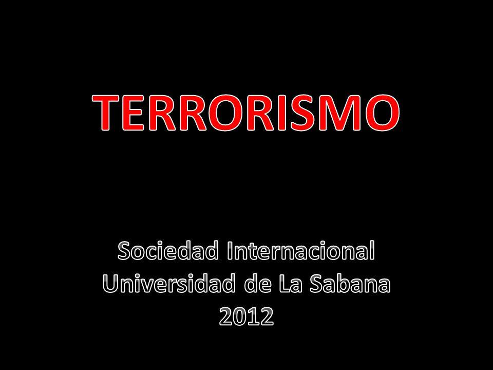 Definición: Definición: clima de terror a través de actuaciones difícilmente previsibles y el uso indiscriminado de la violencia.
