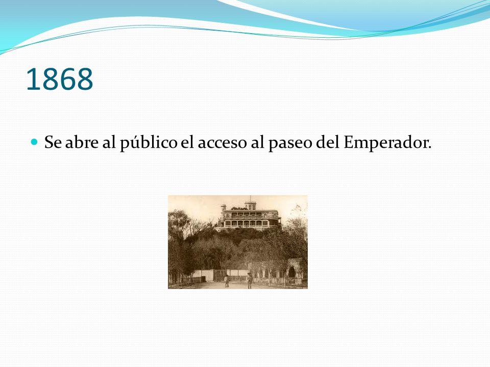 1868 Se abre al público el acceso al paseo del Emperador.