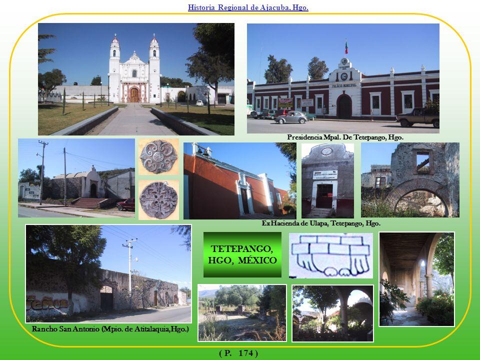 Historia Regional de Ajacuba, Hgo.TETEPANGO, HGO, MÉXICO Rancho San Antonio (Mpio.