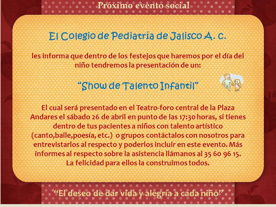 Próximo Evento Internacional Congreso Nacional de Pediatría de la Confederación Nacional de Pediatría de México (CoNaPeMe) 3 al 6 de Abril del 2014 Ma