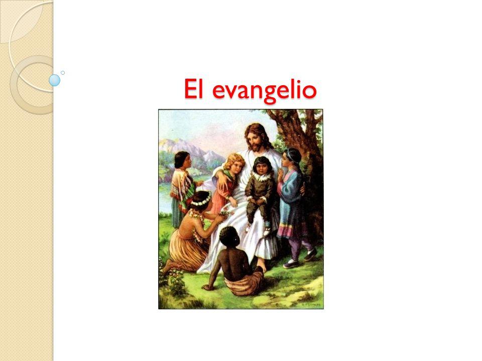 ¿ Qué son los evangelios.