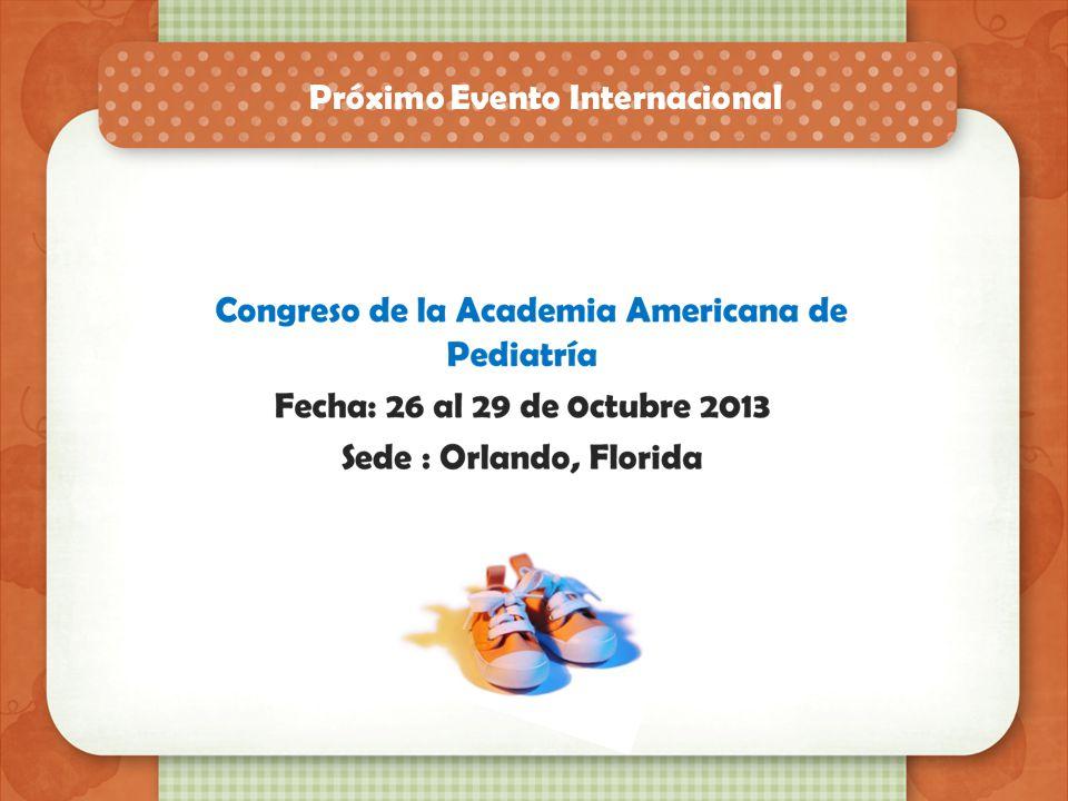 Próximos eventos I Congreso Internacional de Dermatitis Atópica, 21 y 22 de Noviembre del 2013 Inscripción: Médicos: $1000.00 Reidentes:$ 500.00 Para