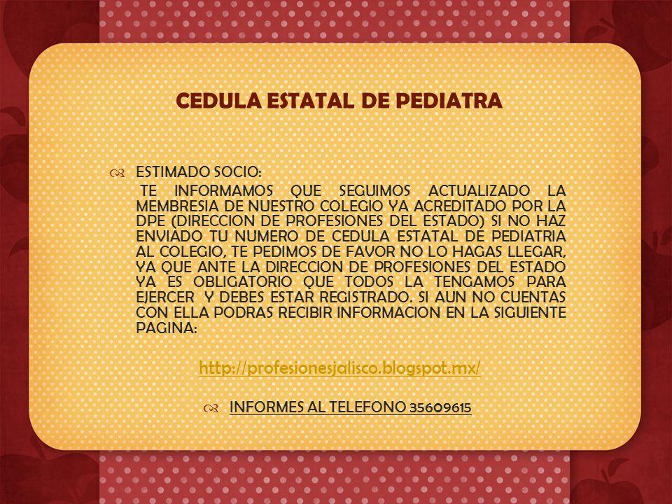 IMPORTANTE Estimados Socios : En el Colegio de Pediatría de Jalisco ya tenemos nueva oftalmóloga pediatra, se llama Claudia Carolina Cruz Gálvez, quie