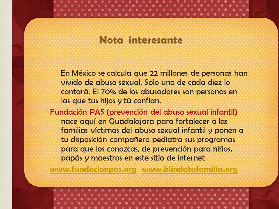 En México se calcula que 22 millones de personas han vivido de abuso sexual.