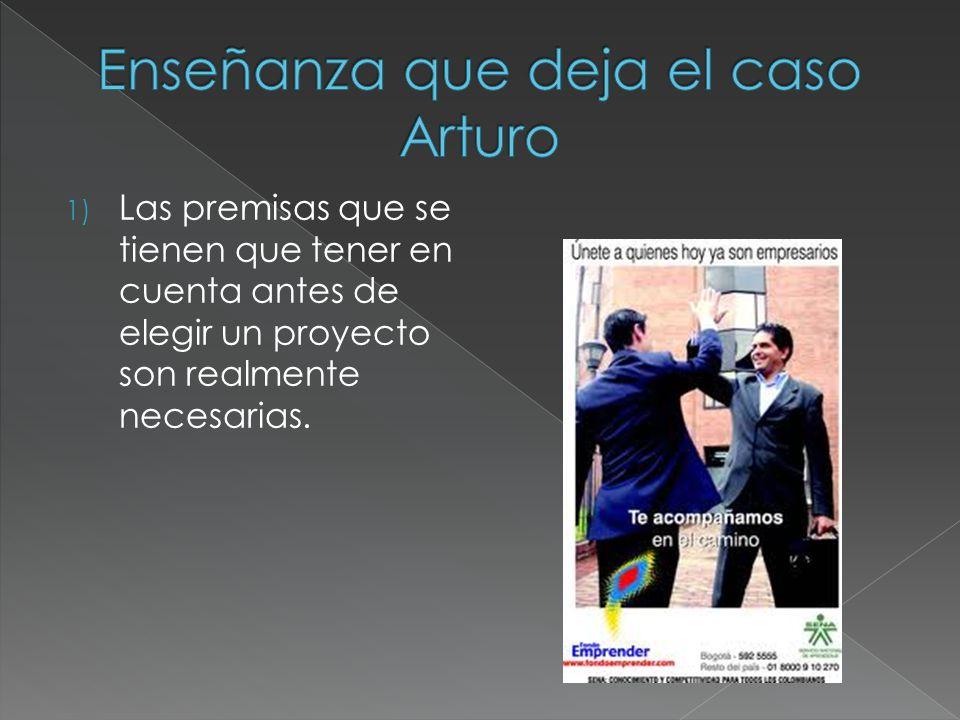 2) Las variables mostradas por el caso Arturo son demasiadas son totalmente indispensables para la creación de un buen proyecto con un futuro excelente