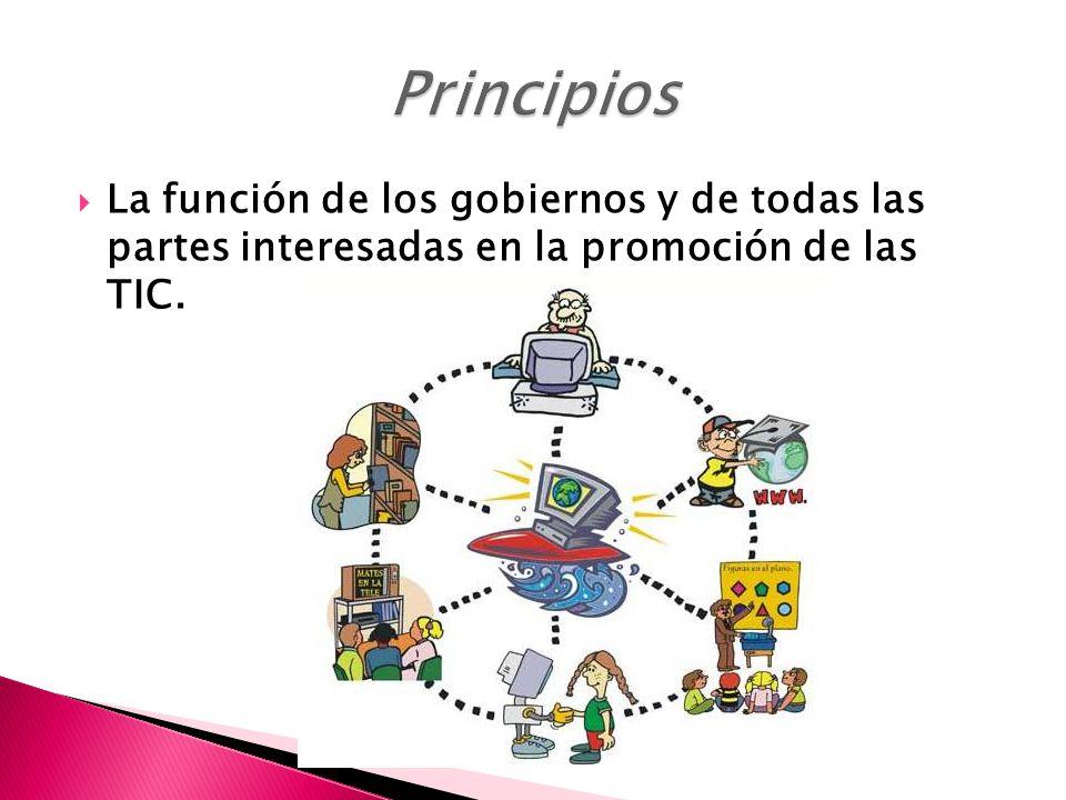 La función de los gobiernos y de todas las partes interesadas en la promoción de las TIC.
