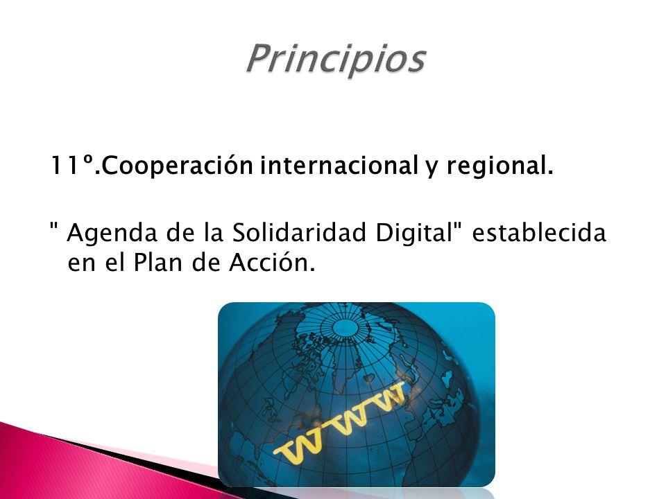 11º.Cooperación internacional y regional.
