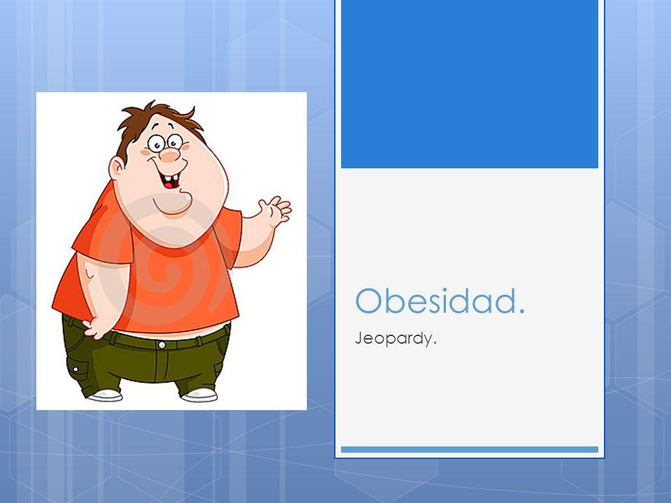 1.¿Que es la obesidad.