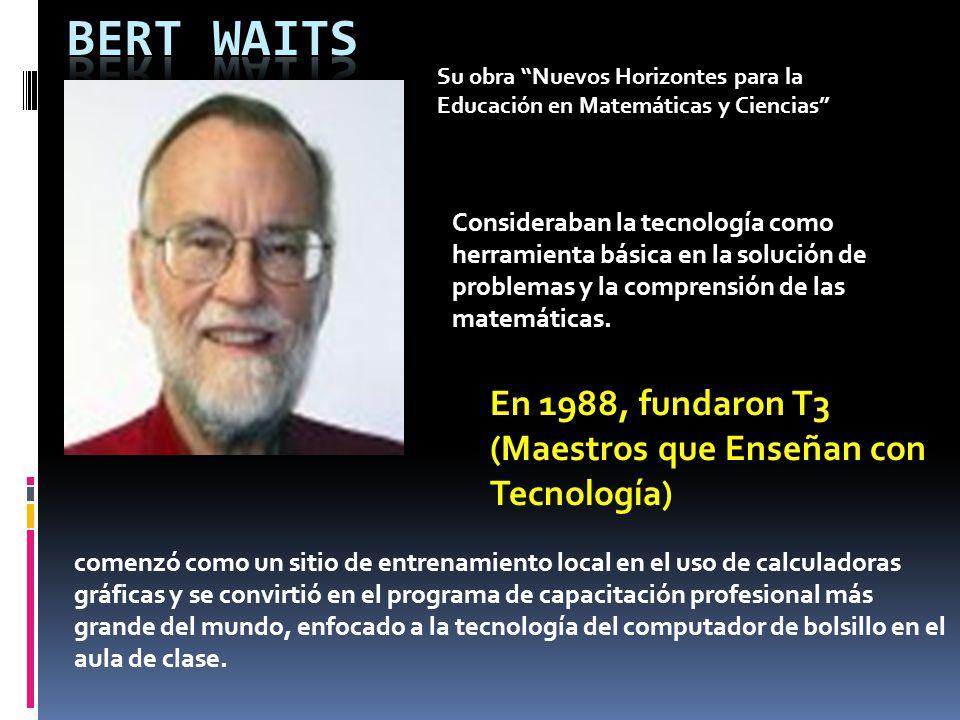 Su obra Nuevos Horizontes para la Educación en Matemáticas y Ciencias Consideraban la tecnología como herramienta básica en la solución de problemas y la comprensión de las matemáticas.