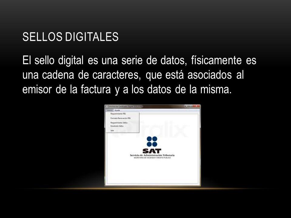 SELLOS DIGITALES El sello digital es una serie de datos, físicamente es una cadena de caracteres, que está asociados al emisor de la factura y a los datos de la misma.