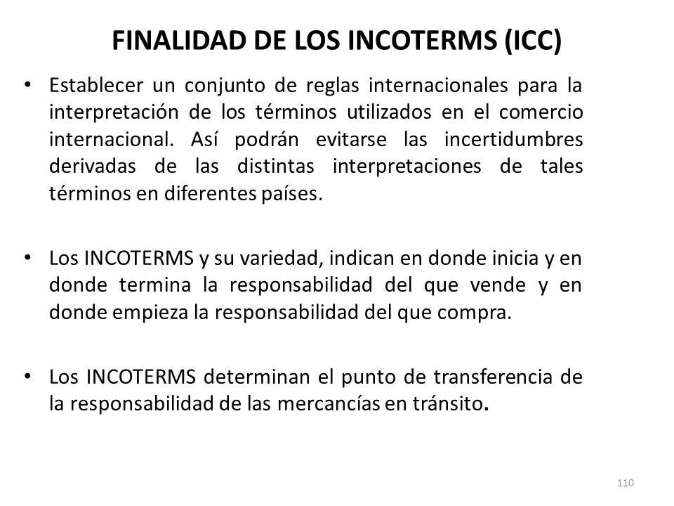 110 Establecer un conjunto de reglas internacionales para la interpretación de los términos utilizados en el comercio internacional. Así podrán evitar