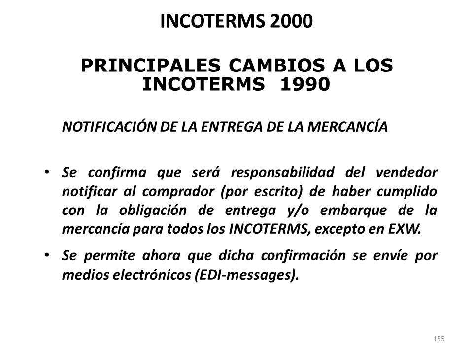 155 NOTIFICACIÓN DE LA ENTREGA DE LA MERCANCÍA Se confirma que será responsabilidad del vendedor notificar al comprador (por escrito) de haber cumplid