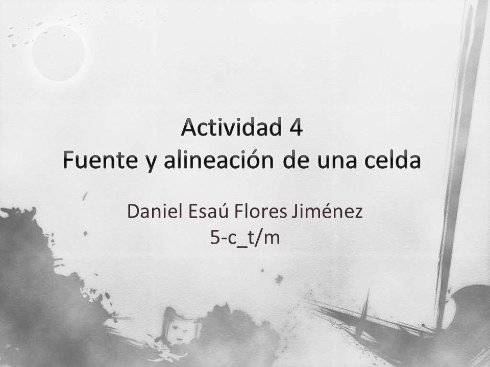Daniel Esaú Flores Jiménez 5-c_t/m