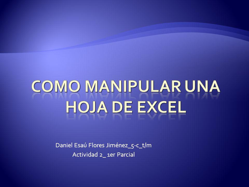 Daniel Esaú Flores Jiménez_5-c_t/m Actividad 2_ 1er Parcial