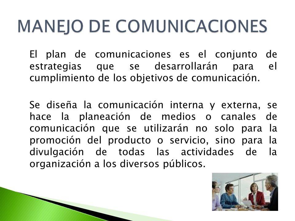 El plan de comunicaciones es el conjunto de estrategias que se desarrollarán para el cumplimiento de los objetivos de comunicación.