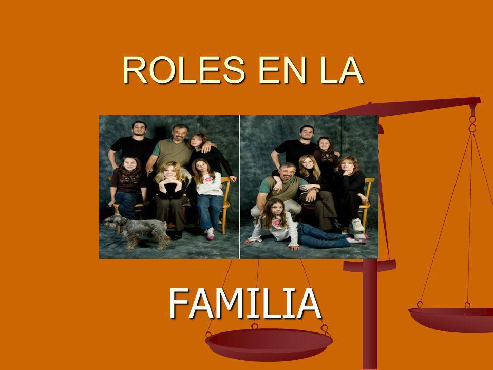 ROLES EN LA FAMILIA
