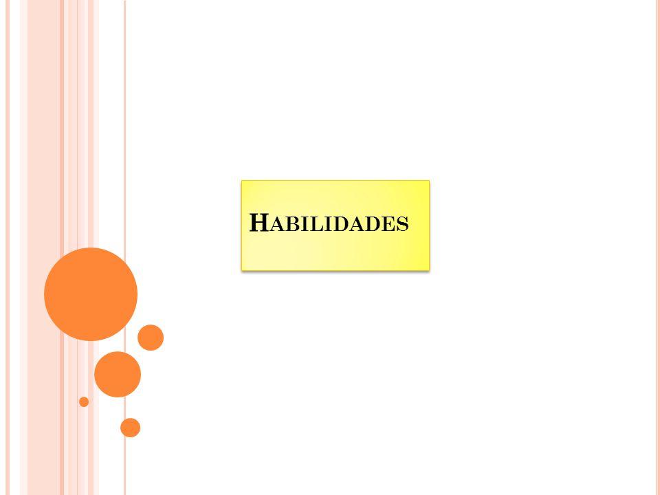H ABILIDADES