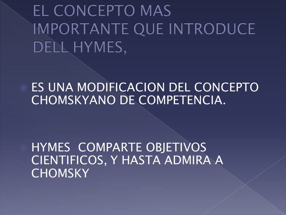 ES UNA MODIFICACION DEL CONCEPTO CHOMSKYANO DE COMPETENCIA.
