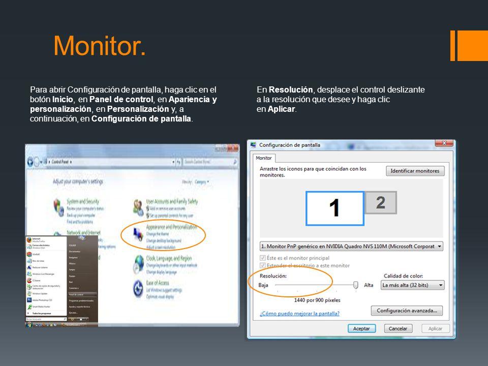 Para abrir Configuración de pantalla, haga clic en el botón Inicio, en Panel de control, en Apariencia y personalización, en Personalización y, a cont
