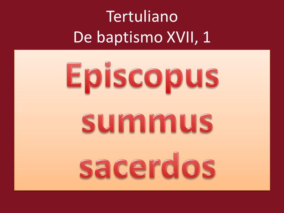 Tertuliano De baptismo XVII, 1
