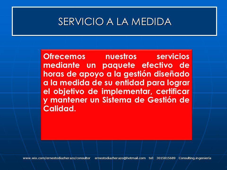 SERVICIO A LA MEDIDA www.wix.com/ernestodiazherazo/consultor ernestodiazherazo@hotmail.com tel: 3015815689 Consulting.ingeniería Ofrecemos nuestros se