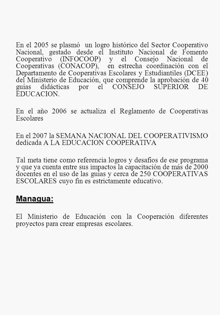 En el 2005 se plasmó un logro histórico del Sector Cooperativo Nacional, gestado desde el Instituto Nacional de Fomento Cooperativo (INFOCOOP) y el Co