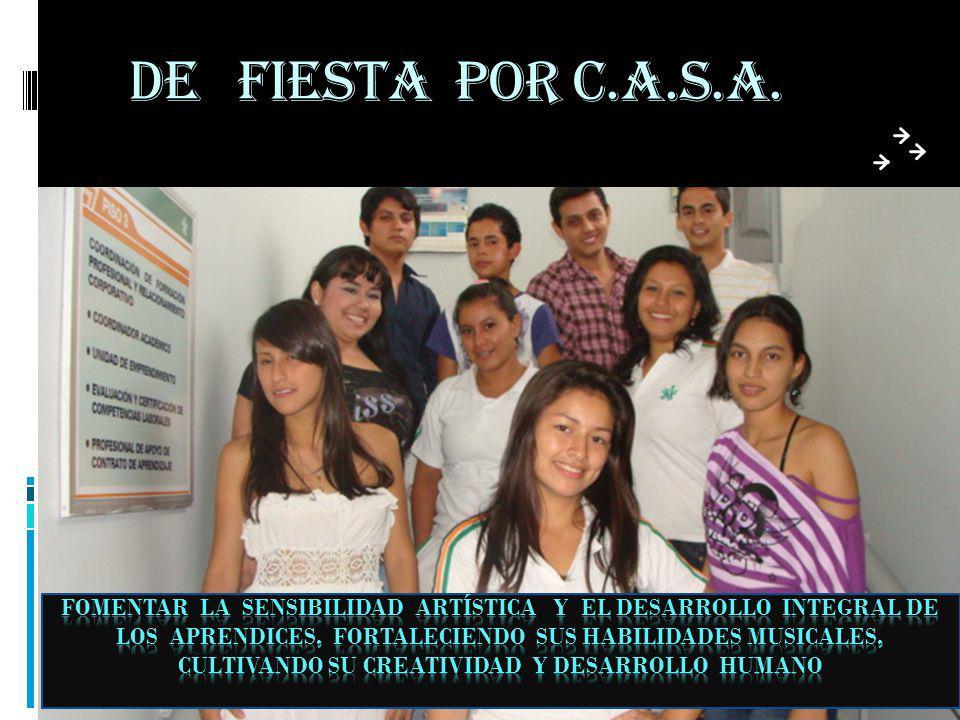 DE FIESTA POR C.A.S.A.