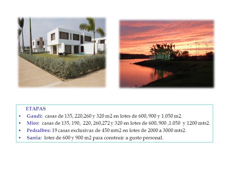 ETAPAS Gaudí: casas de 135, 220,260 y 320 m2 en lotes de 600, 900 y 1.050 m2.