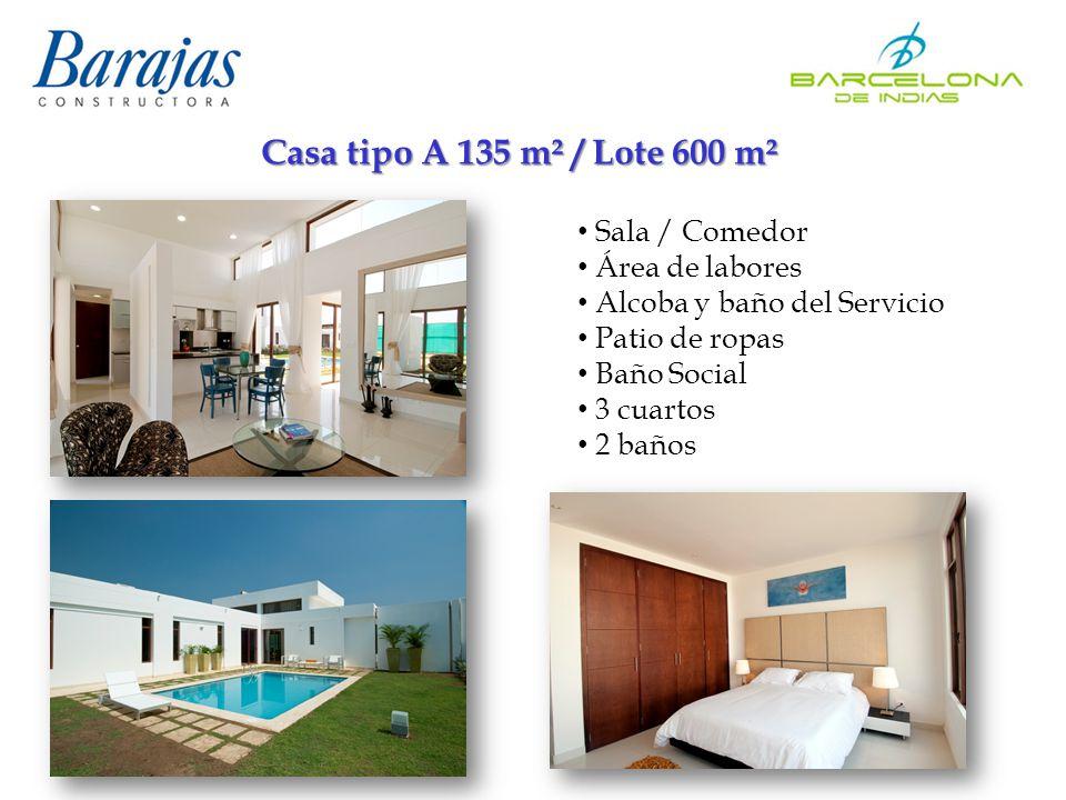 Casa tipo A 135 m² / Lote 600 m² Sala / Comedor Área de labores Alcoba y baño del Servicio Patio de ropas Baño Social 3 cuartos 2 baños